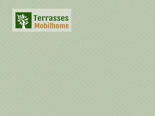 coloris vert amande terrasse mobil home clairval